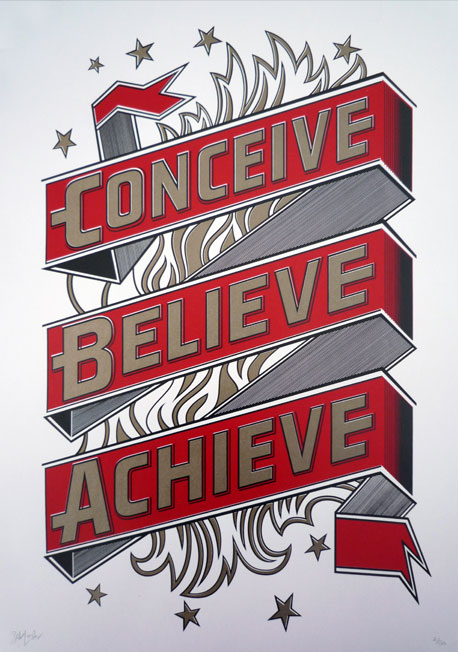 Conceive, believe and achieve