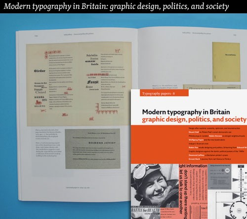 Modern typography in Britain: graphic design, politics, and society (Typography papers 8)