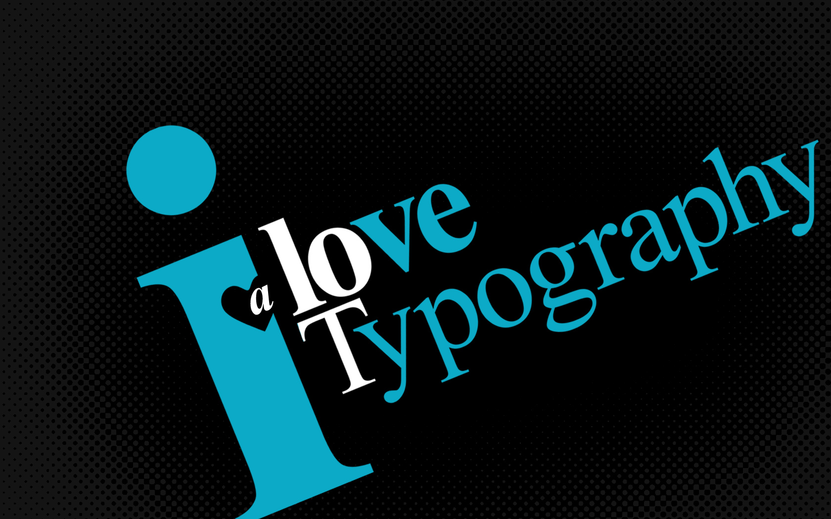 Love typography a lot black wallpaper